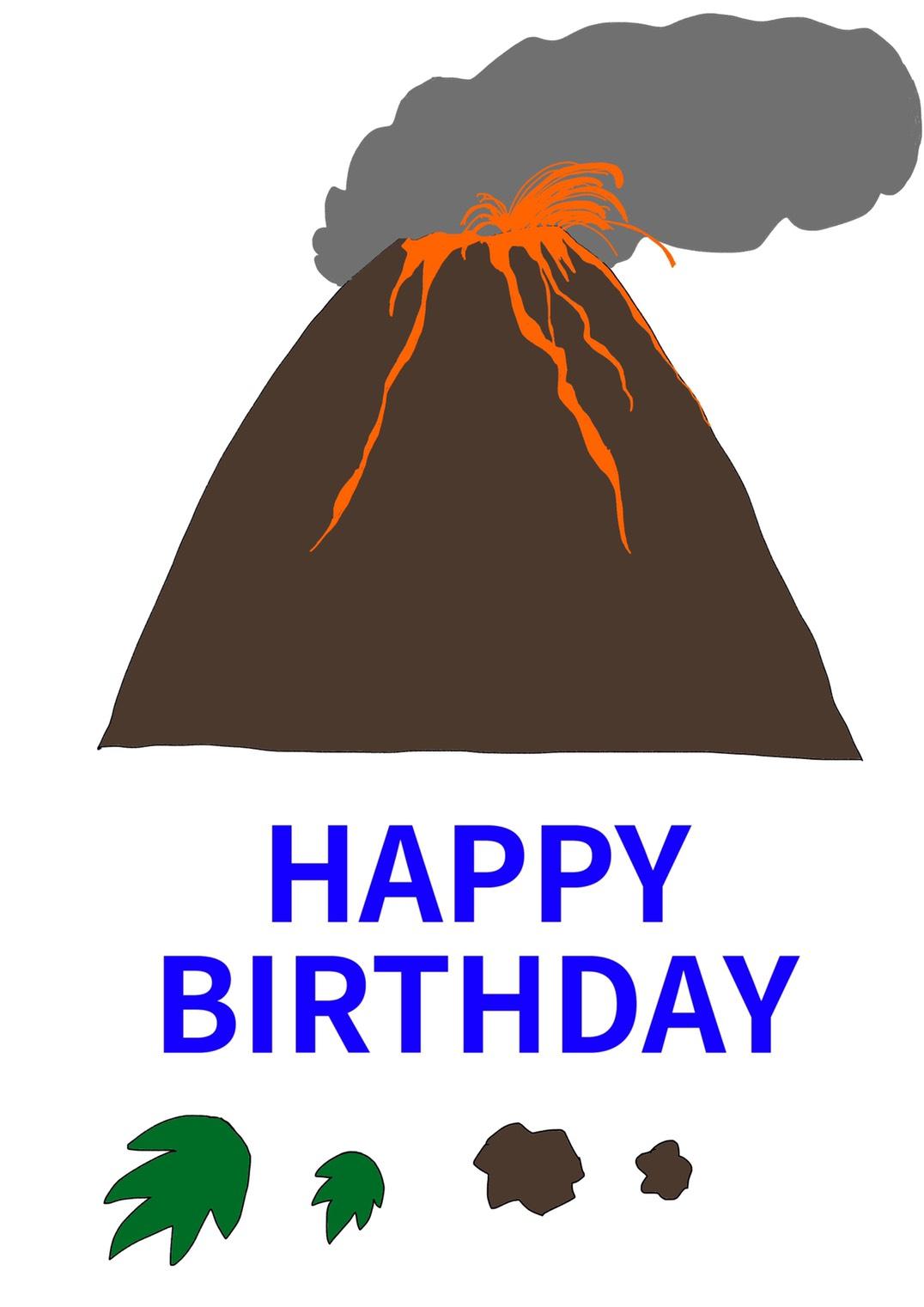 Happy birthday volcano